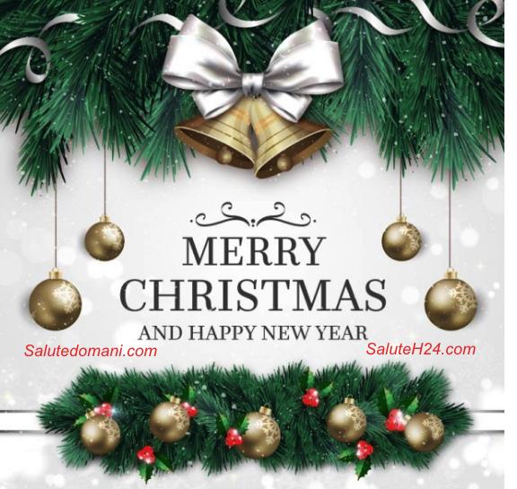 Salute Domani Auguri Di Buon Natale E Felice 2019